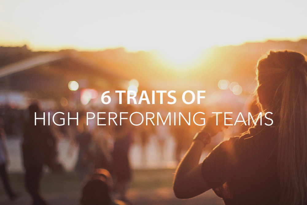 6 Traits of High Performing Teams.jpg
