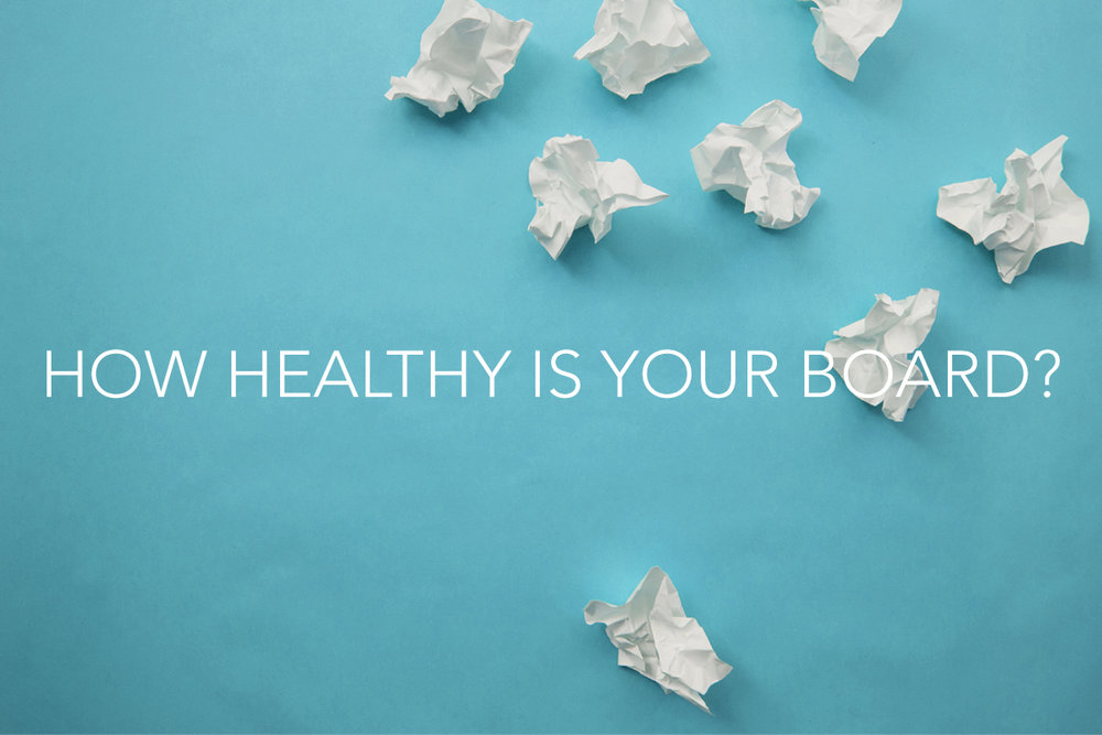 How Healthy is Your Board of Directors? - The Center Consulting