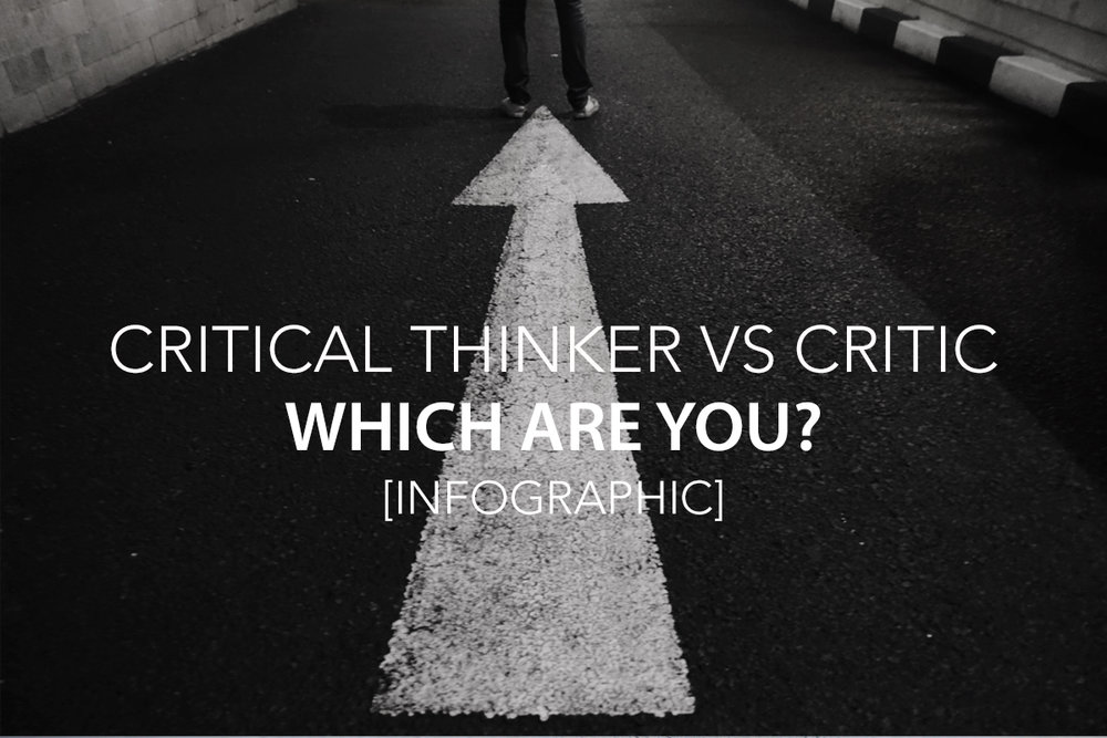 Critical thinker vs Critic.jpg