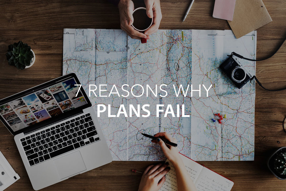 7 Reasons Why Plans Fail  - The Center Consulting Group - Leadership Coaching and Organizational Consulting for Businesses, Non-profits, and Churches