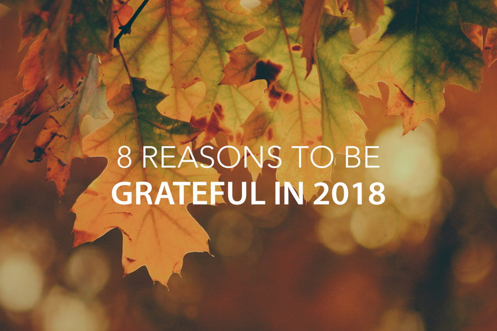 5 Reasons to Be Grateful in 2018   - The Center Consulting Group - Leadership Coaching and Consulting for Businesses, Churches, and Nonprofits