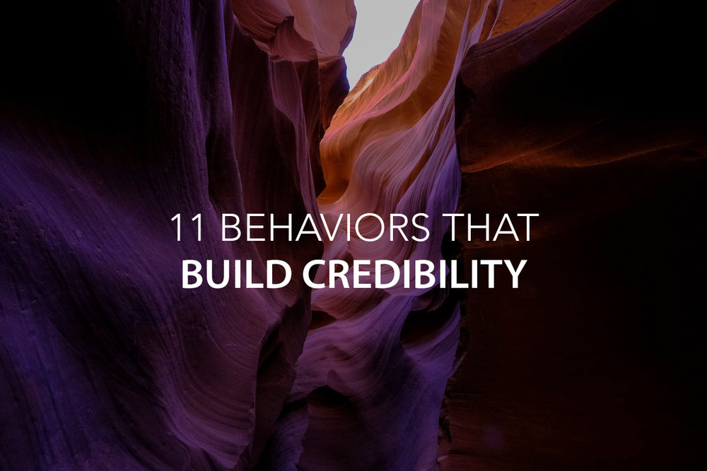 11 Behaviors that Build Credibility - The Center Consulting Group - Leadership Coaching and Consulting for Businesses, Churches, and Nonprofits