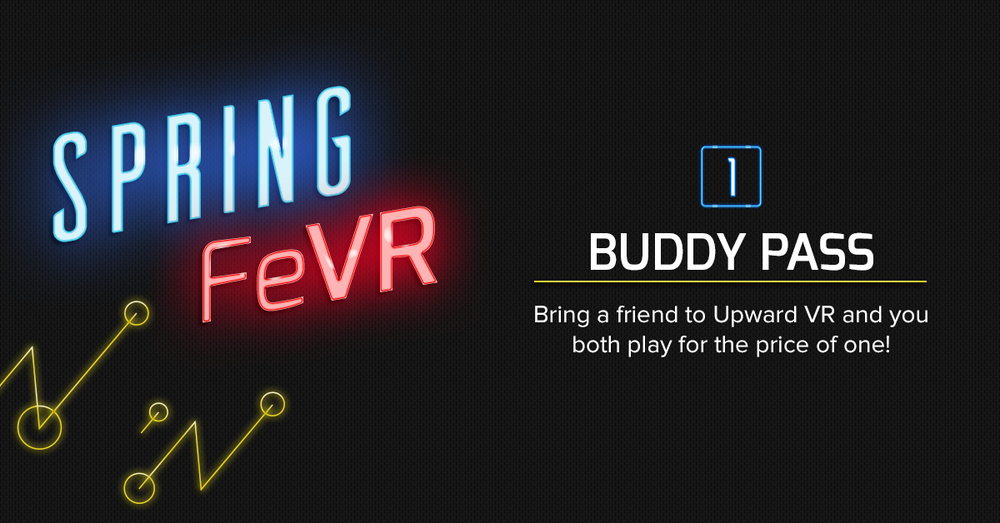 UpwardVR-SpringFeVR-BuddyPass.png