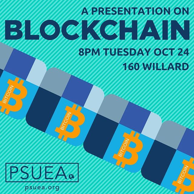 Reminder: Tomorrow we will be meeting in Willard 160 at 8 pm. This meeting our Social Education team will be presenting a discussion on blockchain.