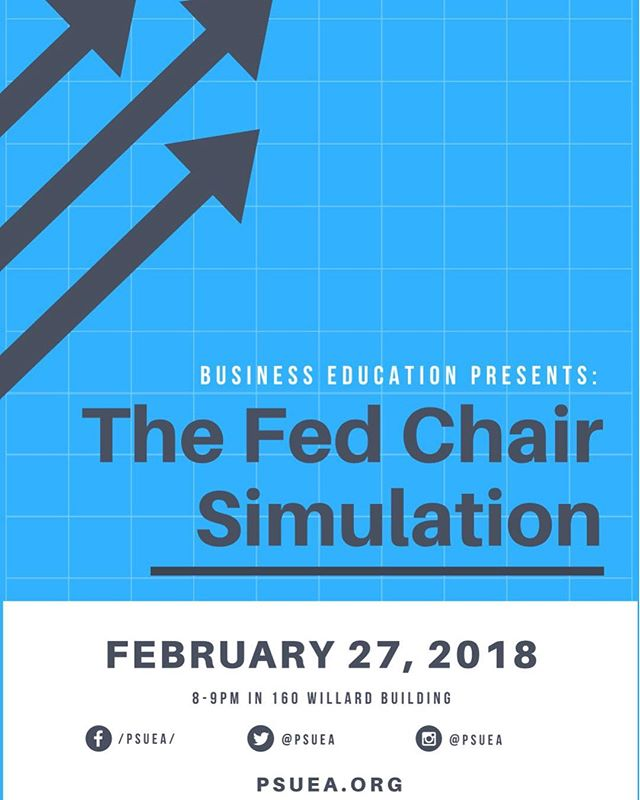 Come on out to this weeks GBM to participate in Business Ed's Fed Chair simulation! #PSUEA #BusinessEd #TheFedIsFun 📈📉📊📚💵💴💶💷💳💰💸