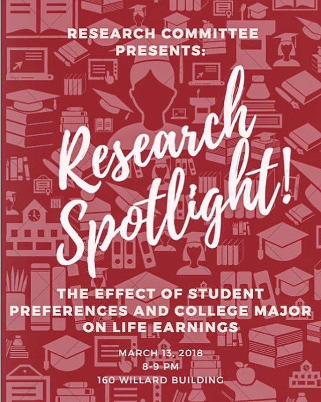 Research Spotlight tonight at the GBM from 8-9pm in 160 Willard! Come learn about how your major can impact your earnings in the future!  #PSUEA #PSU #Economics #research