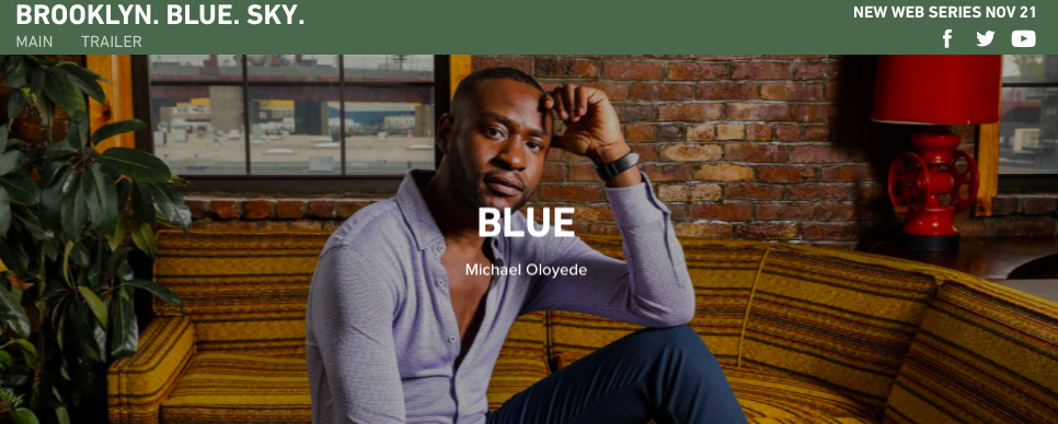"Watch ""Brooklyn. Blue. Sky."" starring Michael Oloyede & Jenelle Simone   NOW ON BET.COM ."