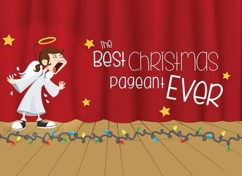 the best christmas pageant ever - Best Christmas Pageant Ever