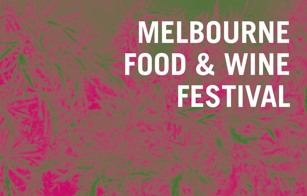 Melbourne Food & Wine Festival Event Branding