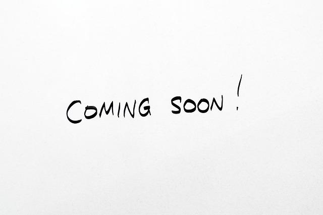 coming-soon-2579123_640.jpg