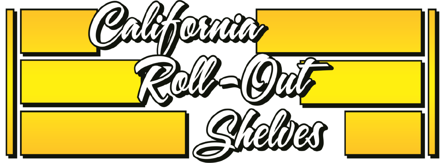 CALIFORNIA ROLL-OUT SHELVES