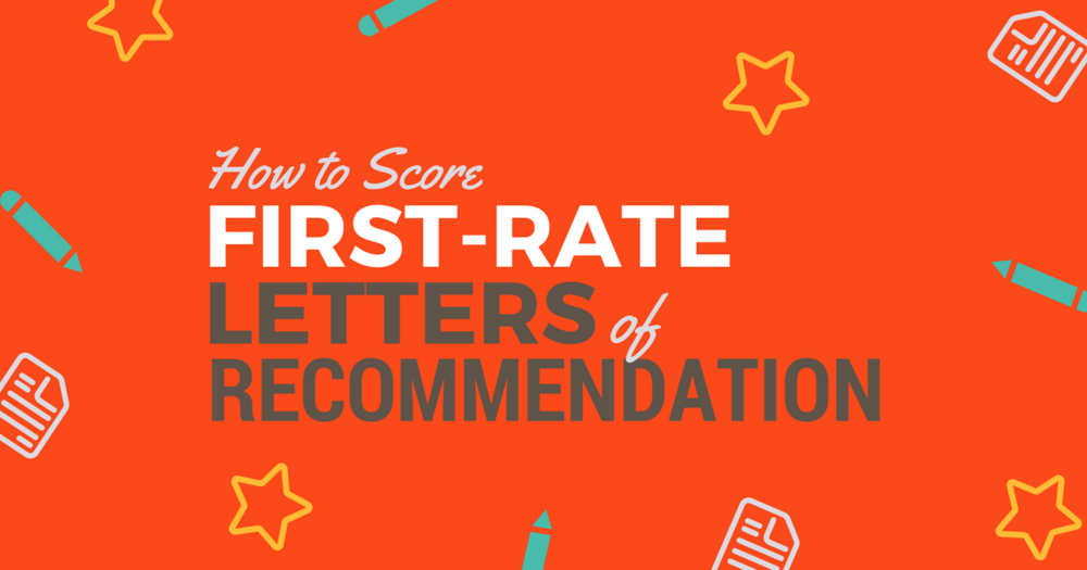 How To Score First Rate Letters Of Recommendationbe A Physician