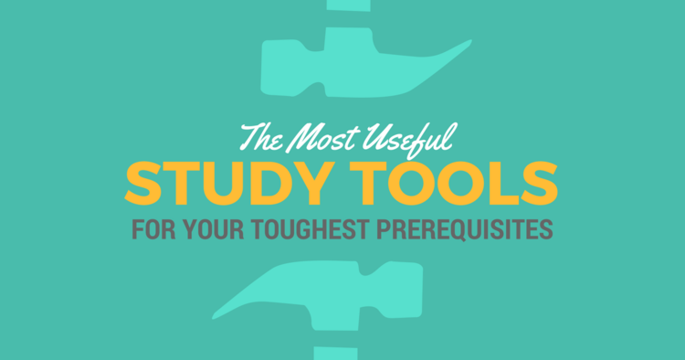 The Most Useful Study Tools for Your Toughest Prerequisites|Be a ...