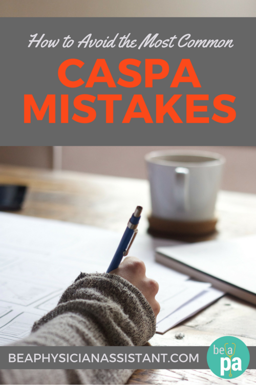 caspa application tips be a physician assistant