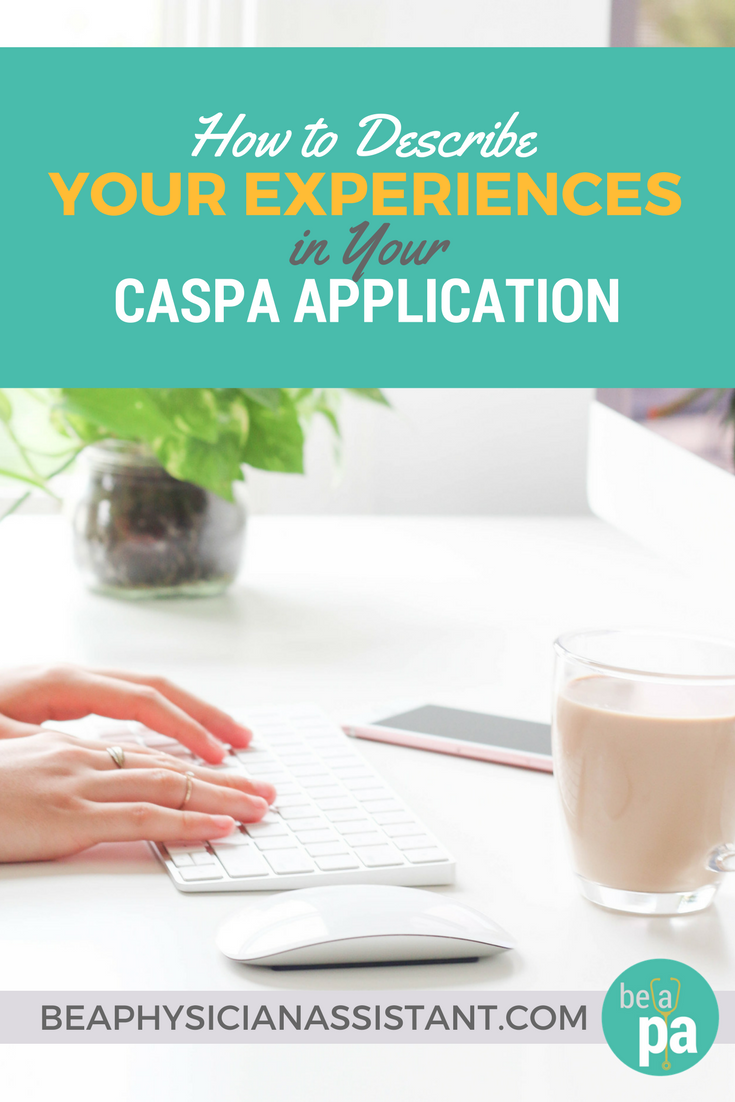 How to Complete Blank Spaces on CASPA Application lBe a Physician Assistant