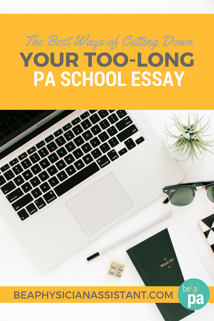 How to Edit Your PA School EssaylBe a Physician Assistant