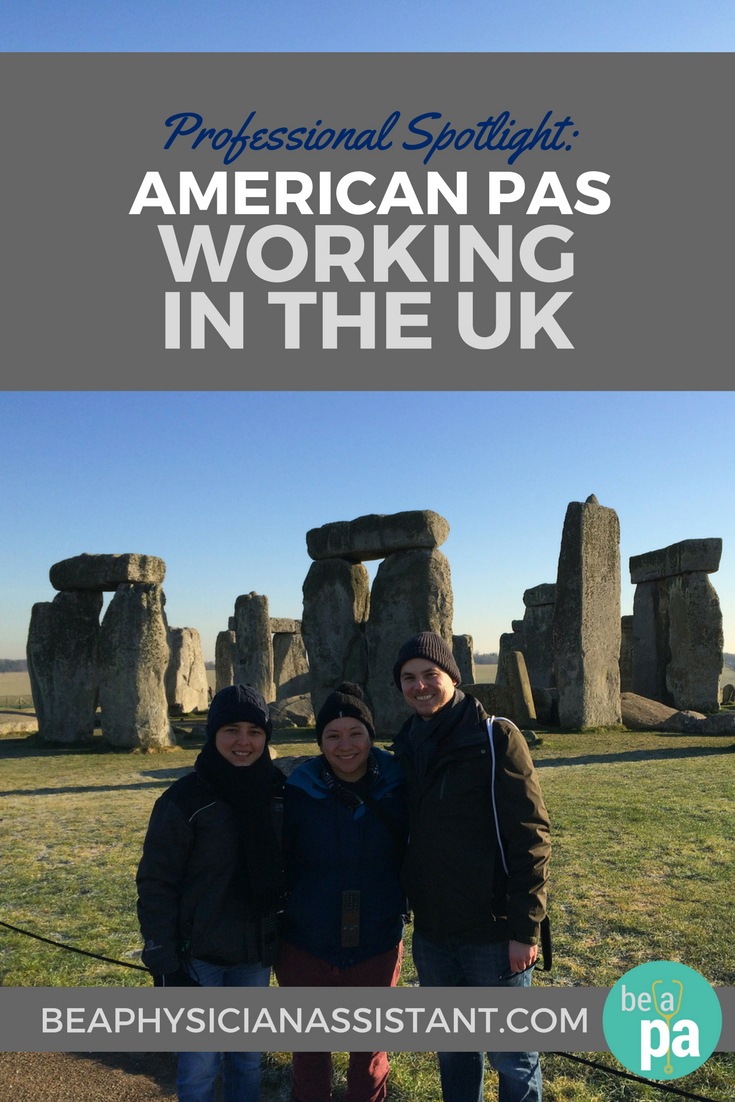 What It's Like for American PAs in the UKlBe a Physician Assistant