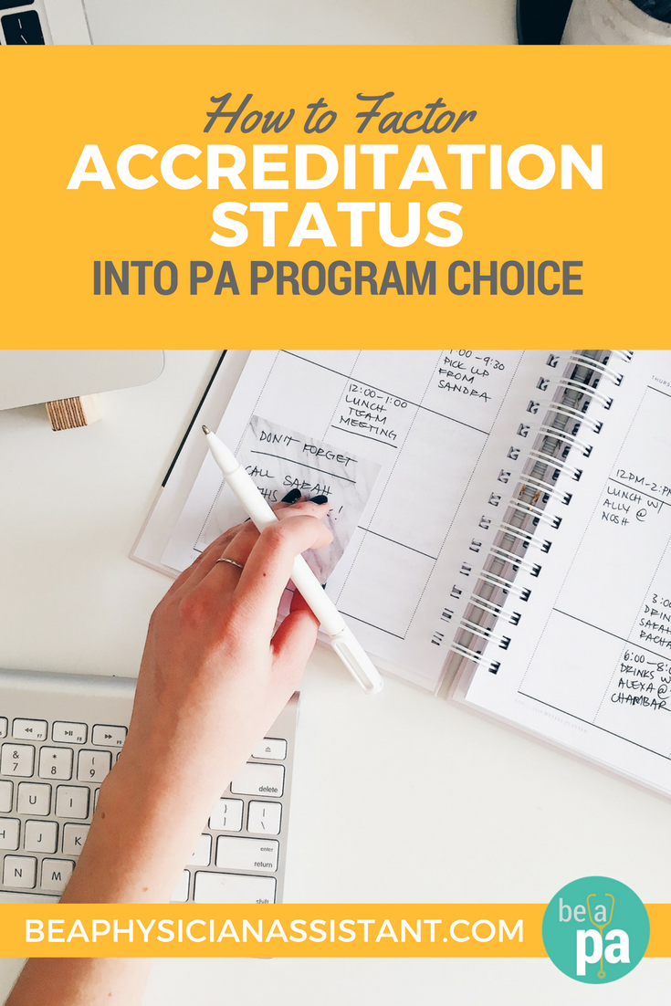 Use Accreditation in PA Program ChoicelBe a Physician Assistant