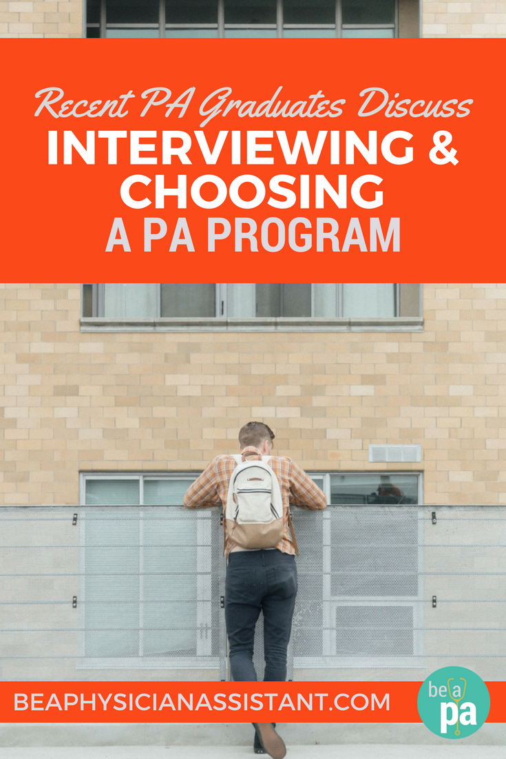 New PA Grads on Choosing a ProgramlBe a Physician Assistant