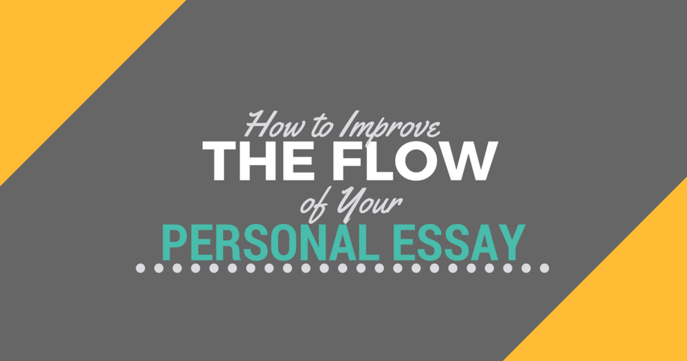 Improve the Flow of Your PA School EssaylBe a Physician Assistant