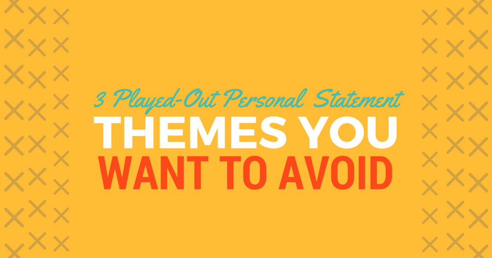 3 PA Application Personal Statement Themes to AvoidlBe a Physician Assistant