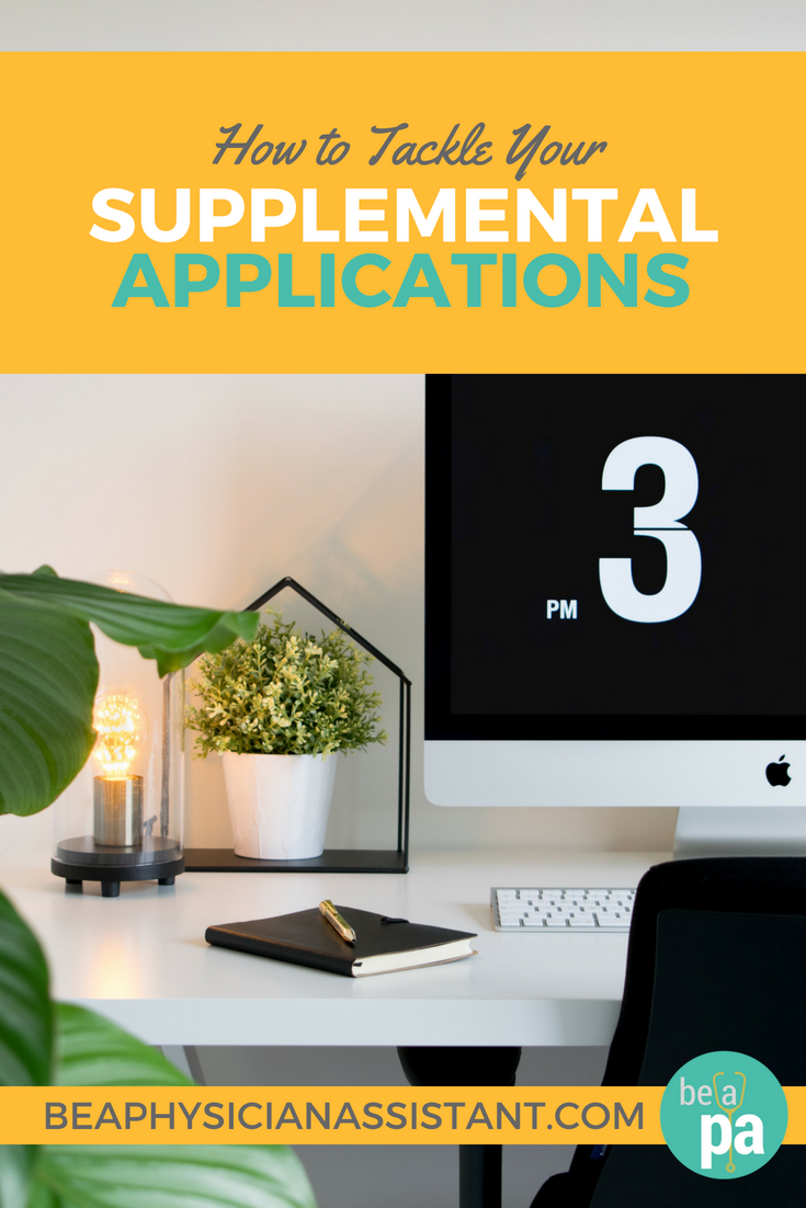 How to Tackle Supplemental PA School ApplicationslBe a Physician Assistant