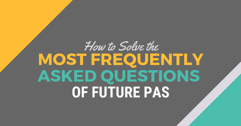 The Most FAQ of Future PAslBe a Physician Assistant