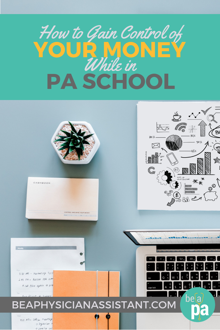 Managing Money in PA SchoollBe a Physician Assistant