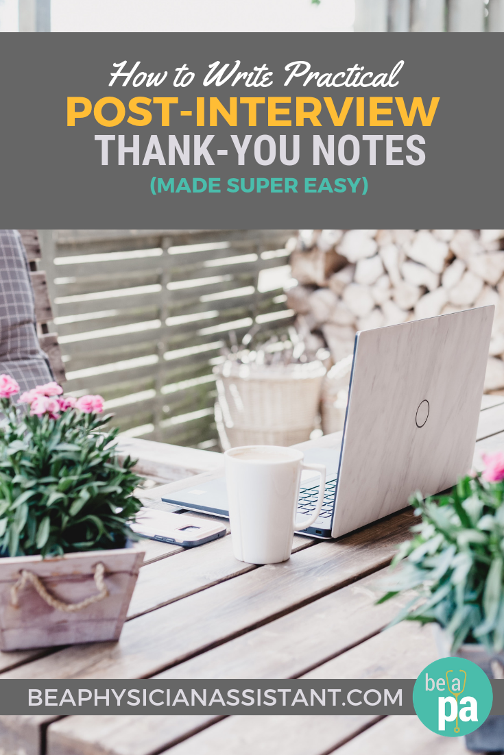 How to Write Thank-You Notes After a PA School InterviewlBe a Physician Assistant