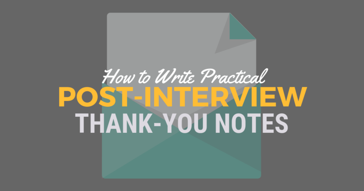 how to write practical post interview thank you notes be a