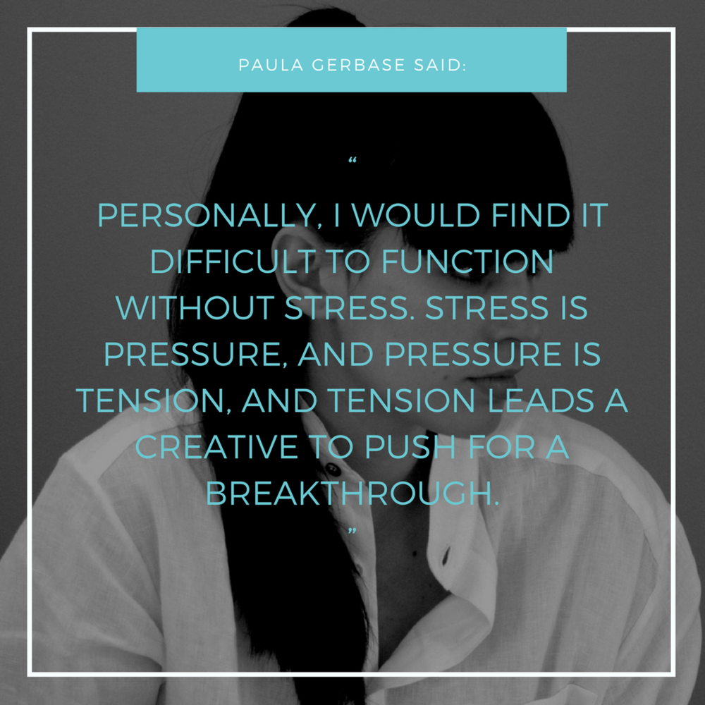 """PERSONALLY, I WOULD FIND IT DIFFICULT TO FUNCTION WITHOUT STRESS. STRESS IS PRESSURE, AND PRESSURE IS TENSION, AND TENSION LEADS A CREATIVE TO PUSH FOR A BREAKTHROUGH."".png"