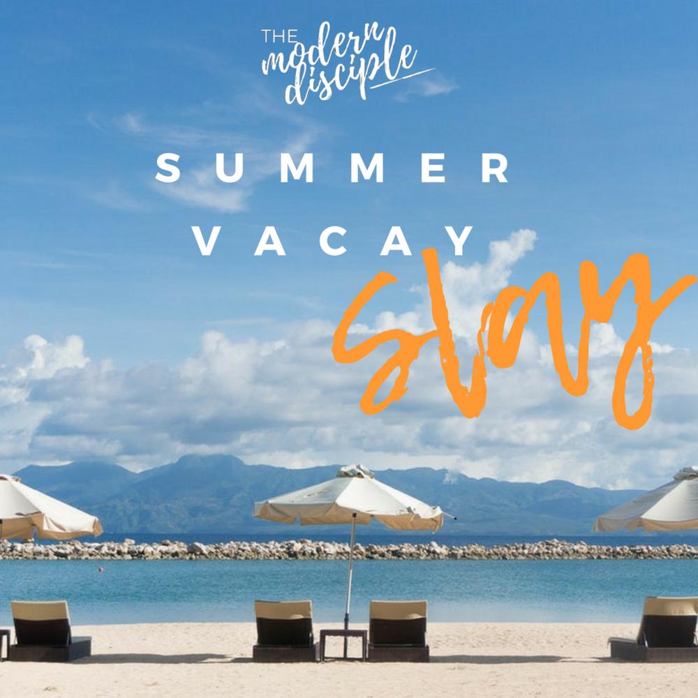 Summer Vacay Slay.png