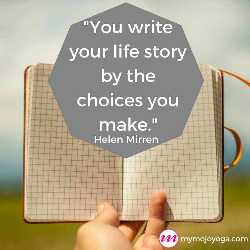 You write your life story by the choices-2