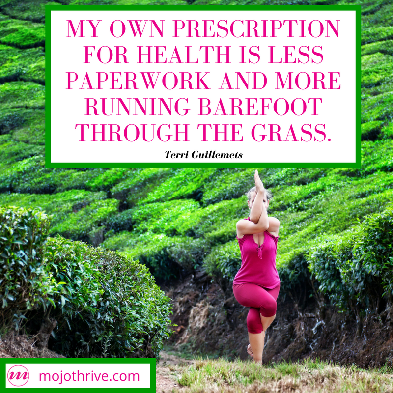 My own Prescription for health is less paperwork and more running barefoot through the grass..png