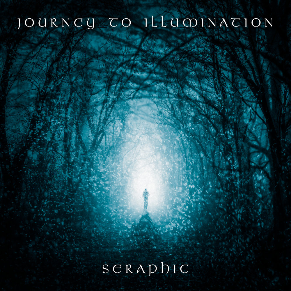 'Journey to Illumination'<br><br><em>Seraphic</em>