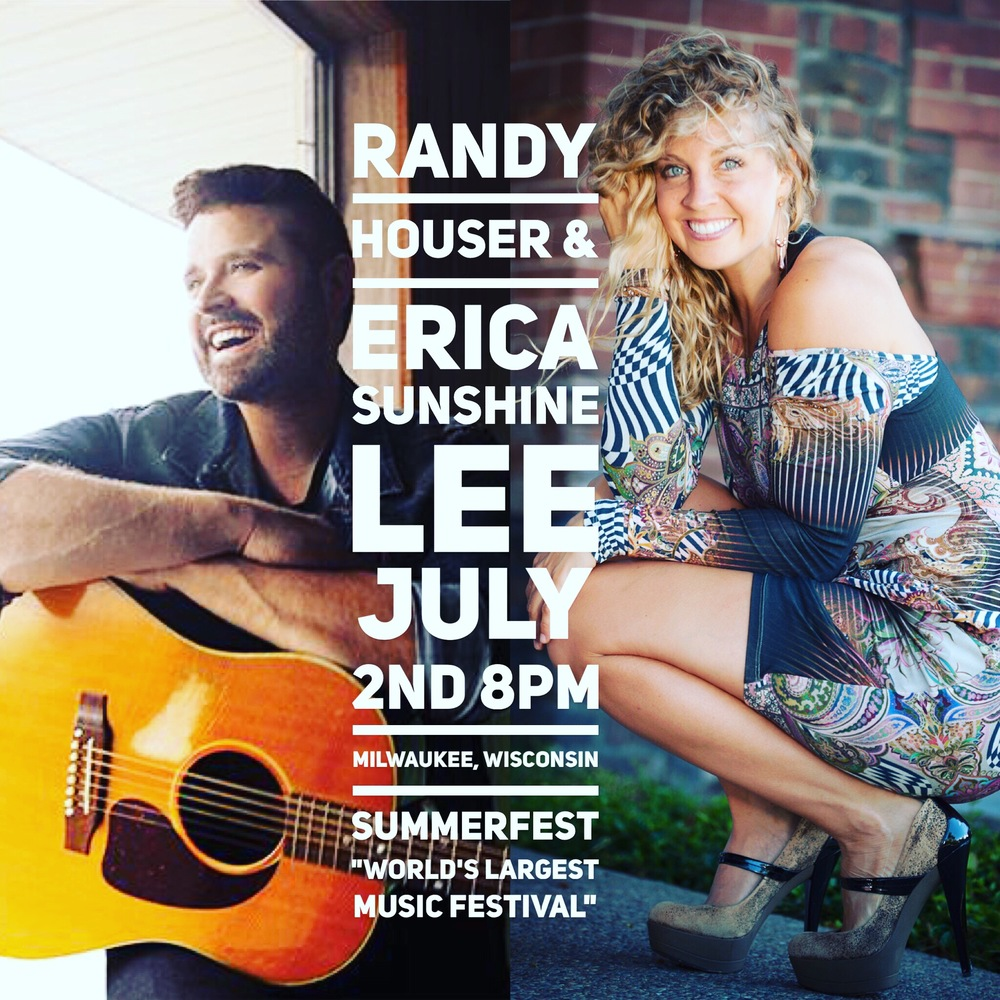 Randy Houser & Erica Sunshine Lee July 2nd @ SUMMERFEST
