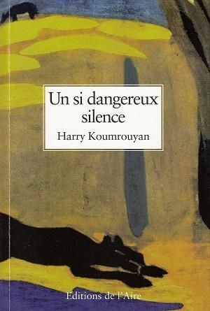 si-dangereux-silence-koumrouyan.jpg