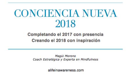 ¡Mi cuaderno de final de año! - Completa el 2017 con presencia y reflexiona sobre tus aprendizajes este año. ¡Crea un 2018 con inspiración, significado y coherencia!
