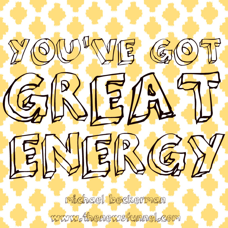 youve got great energy pic