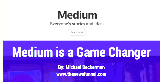 medium is a game changer
