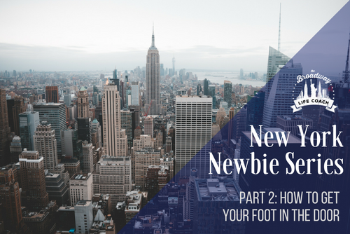 NY Newbie - How To Get Your Foot In The Door by Bret Shuford.png