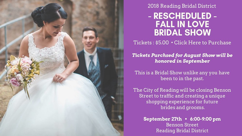 The Reading Bridal District Presents: Fall in Love with The Reading Bridal District. Spend the evening strolling the district, exploring the shops, listening to great music, eating amazing food and winning fabulous prizes. This is a Bridal Show that is unlike any you have ever been a part of in the past. The City of Reading will be closing Benson St. to traffic and creating a unique shopping experience for future brides and grooms. There will be Live Music, DJ's, Dancing, Food, Drinks and YOU - Dozens of Wedding Vendors! The City of Reading will close Benson St. from Reading Rd. - Church St. to traffic and it will be transformed into an Outdoor Bridal Show.  Vendors will be contributing to a huge wedding giveaway which brides can enter to win with a raffle ticket.  Brides can register for $5.00. With their registration they will receive (3) Free Raffle tickets for the Grand Prize Drawing at the end of the evening. They can purchase additional raffle tickets for $2.00 each or (3) for $5.00.  If you previously purchased tickets for the August 29 date, they will still apply for September 27.