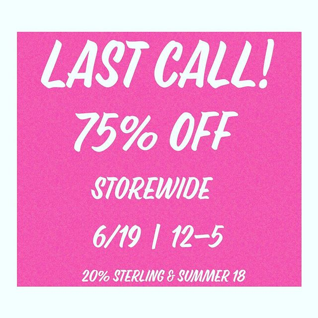 LAST CALL!! 🛍 STORE NOW 75% OFF... WE WILL BE OPEN FOR ONE MORE DAY... TOMORROW 12-5! #sale #smallbusiness #jewlery #lolly_ella