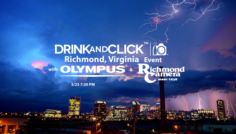 Drink and Click™ Richmond, VA Event with Olympus and Richmond ...