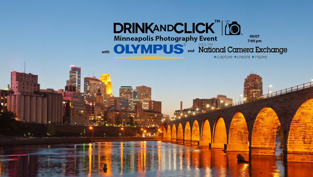 Drink and Click™ Minneapolis Event with Olympus and National ...