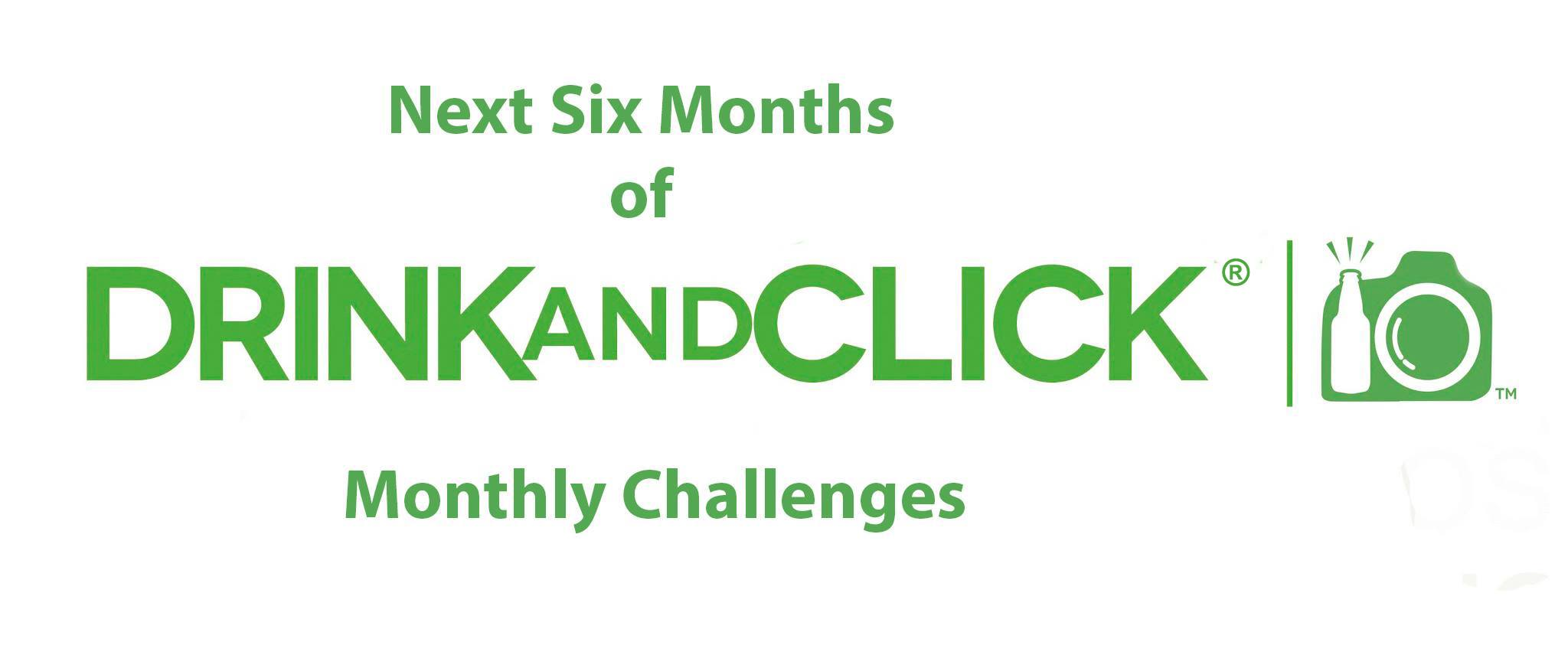 785dc16b713a 2019 - Next Six Months of Drink and Click® Monthly Challenges ...