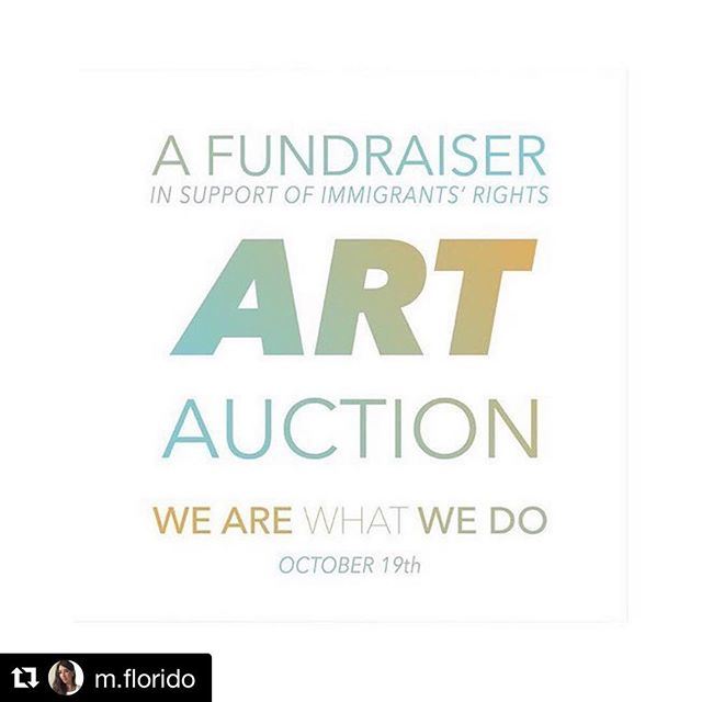 #Repost @m.florido with @get_repost ・・・ Please join this amazing group of artists and @and.we.are.what.we.do for a Benefit Party & Art Auction in support of humane immigration policy, in deference of human rights @thenyic @m.florido