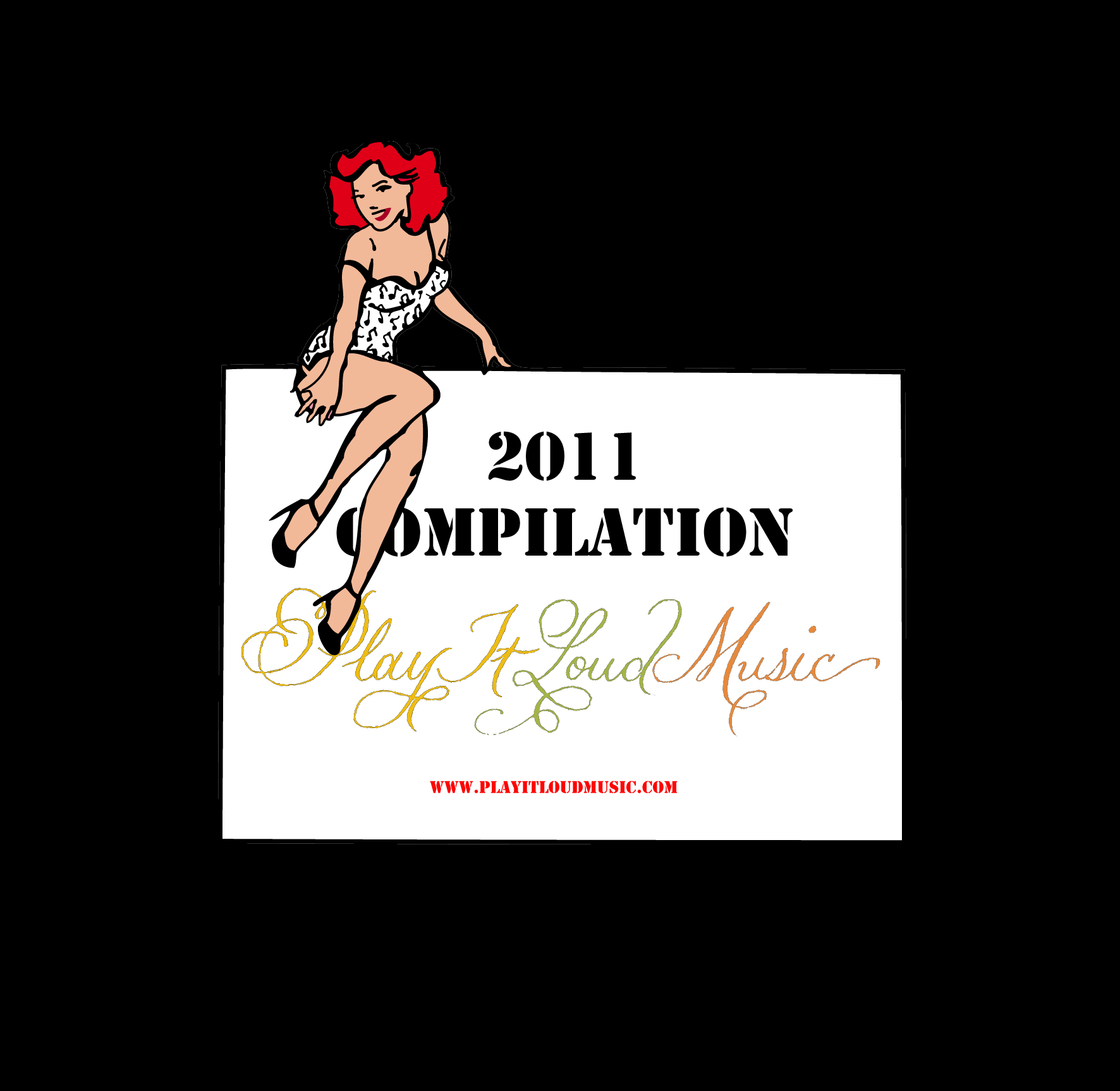Album Cover for the 2011 PlayItLoudMusic compilation CD