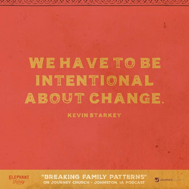 """Change doesn't just happen, especially when we're dealing with deep-seated habits. It's going to take a lot of work and a lot of support to make hard changes, but with God and close friends, it is possible. . Sunday's message on """"Breaking Family Patterns"""" is now available. You can listen by visiting the website in our bio or searching Journey Church - Johnston, IA on iTunes."""