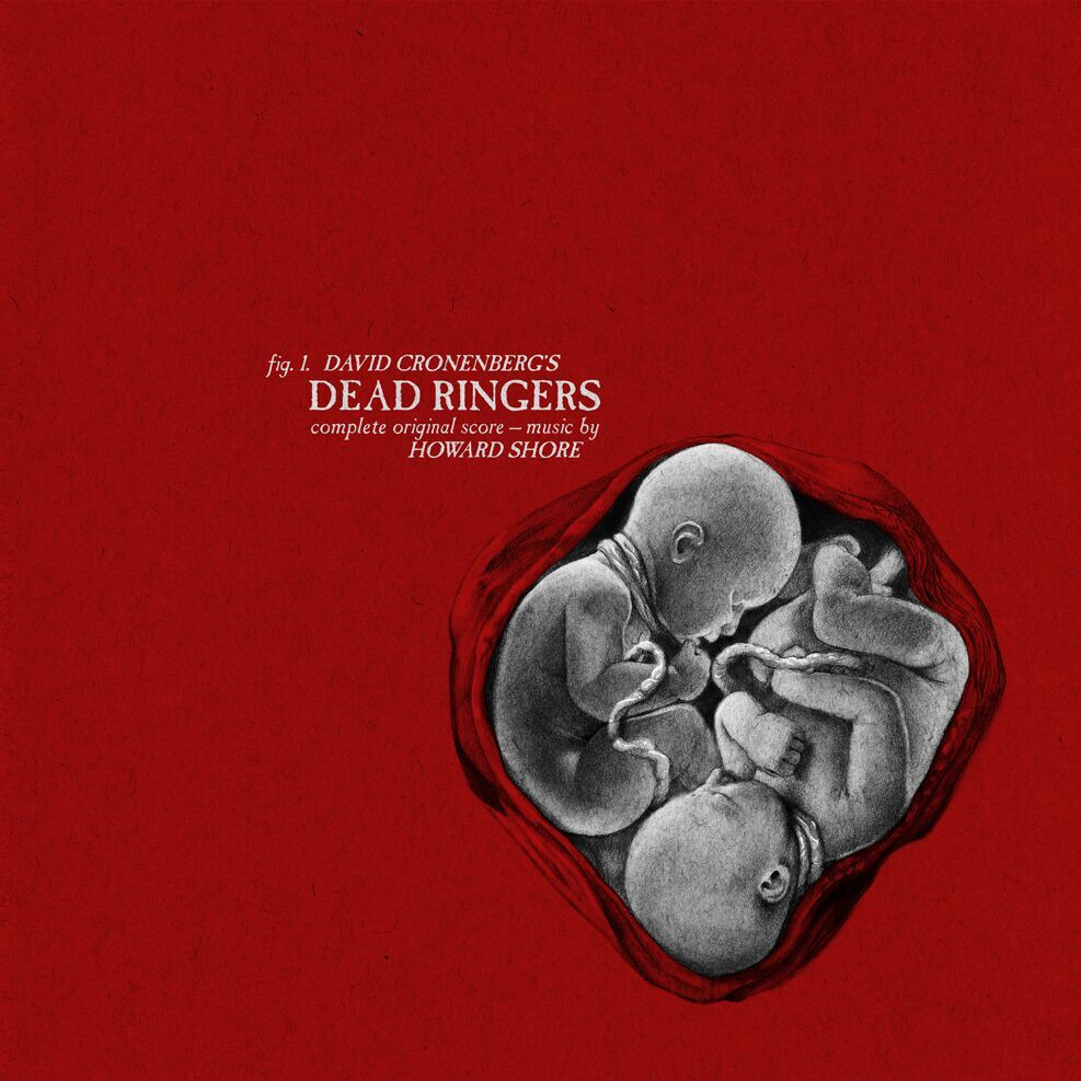 Dead Ringers (1988) - Original Motion Picture Soundtrack LP Music By Howard Shore Performed by London Philharmonic Orchestra Original Artwork by Randy Ortiz First time ever on Vinyl Available online at mondotees.com this June $30